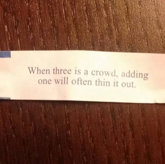 Yes, I actually got this fortune cookie right before we made the announcement.